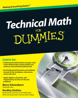 Technical Math For Dummies Barry Schoenborn, Bradley Simkins